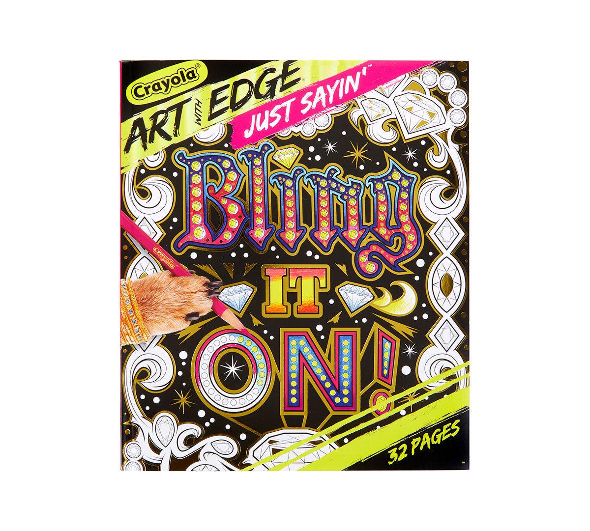 Art With Edge Just Sayin' II, Adult Coloring Pages Crayola.com Crayola