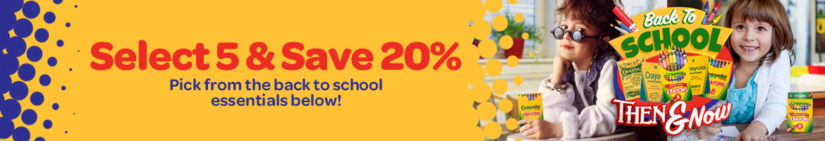Select 5 and save 20 percent. pick from the back to school essentials below